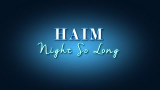 Haim - Night So Long (Lyric Video)