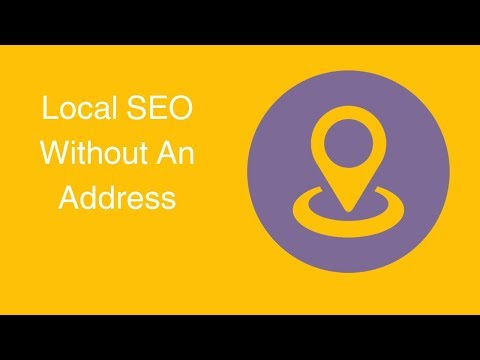 Watch 'Local SEO Without An Address'