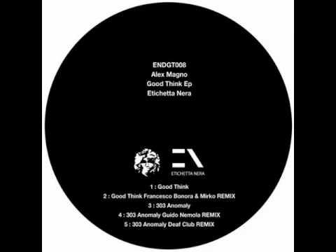 endgt008 - Alex Magno - 303 anomaly Guido Nemola remix - Etichetta Nera