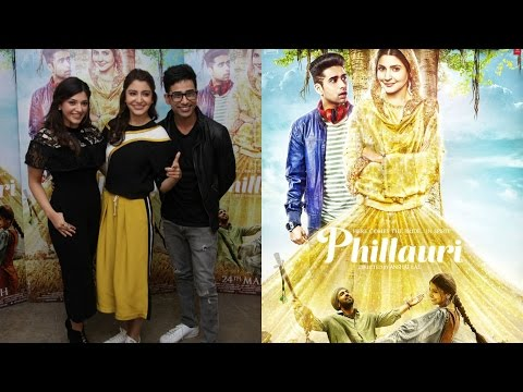 Anushka Sharma, Suraj Sharma & Mehrene Kaur Pirzada Interview For Film Phillauri