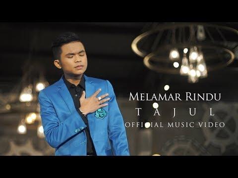 Tajul - Melamar Rindu ( Official Music V ...