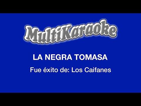 Multin Karaoke - La Negra Tomasa