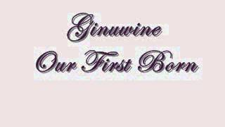 Ginuwine-Our first child