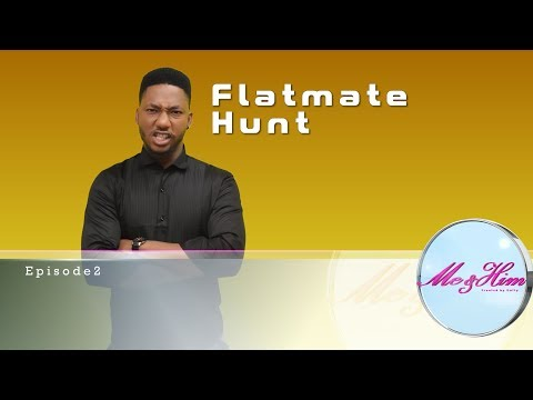 Me and Him S01E02 - Flatmate Hunt
