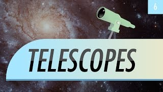 Telescopes (Crash Course Astronomy #6)