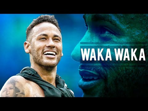 Neymar Jr ● Shakira - Waka Waka ● Skills, Assists & Goals 2018 | HD