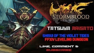 """This is my first time run of Shisui of the Violet Tides - a level 63 dungeon in the side quest """"The Palace of Lost Souls"""" that was added to Final Fantasy XIV: Stormblood in Patch 4.0 This was a relaxing and pleasent shift from The Sirensong Sea dungeon, and possibly my favorite dungeon so far in the Stormblood expansion. Still, gotta give Rad some grief with my pulls! Am I a bad person? lolPaladin: Tatsuya ArisatoScholar: Radxen ClyneServer: GilgameshOther from Duty Finder.If you like this video, please hit """"Like"""" or """"Subscribe"""" for more videos! ^,^-------------------------------------------------------------------------------------------------------------------------------------------------------------The Boring Junk! :P-------------------------------------------------------------------------------------------------------------------------------------------------------------Watch me live on Twitch!http://twitch.tv/tatsuya227Enjoy the music from my Soundcloud!https://soundcloud.com/jordin-iuvaleFollow me on Twitter!https://twitter.com/TatsuyaArisatoFINAL FANTASY® XIV: A Realm Reborn™https://store.sonyentertainmentnetwork.com/#!/tid=CUSA00288_00FINAL FANTASY is a registered trademark of Square Enix Holdings Co., Ltd.FINAL FANTASY XIV © 2010-2015 SQUARE ENIX CO., LTD. All Rights Reserved."""