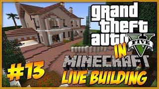 Minecraft: LIVE Building - GTA 5 Michael's Home Part 13 - Street corner :D