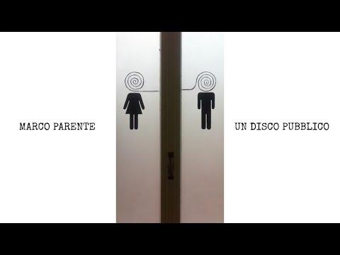 Marco Parente | Un disco pubblico