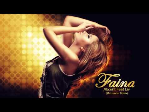 Akcent ft  Liv   Faina Mr Lumoss Remix 2015 (видео)