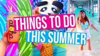 5 THINGS TO DO THIS SUMMER by MissRemiAshten
