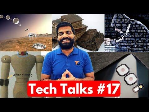 Tech Talks #17 - Paid Reviews, TeraHertz Reading, Self Healing Batteries, DDoS Attack, OnePlus 3T