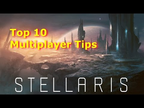 Stellaris - Top 10 Multiplayer Tips