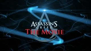 Assassin's Creed : The Movie (2014) - Trailer