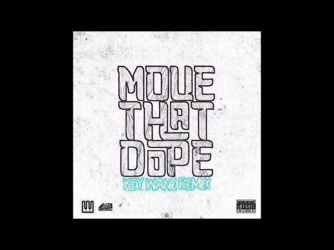Move That Dope (Remix) - Key Wane Ft. Future, Pusha T & Pharrell