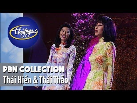 PBN Collection | Thái Hiền & Thái Thảo - Những Tình Khúc Bẩt Hủ - Thời lượng: 27 phút.