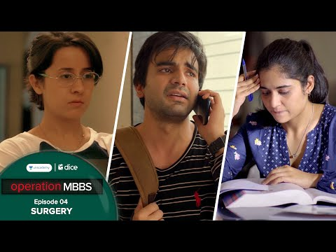 Dice Media | Operation MBBS | Web Series | Episode 4 - Surgery ft. Ayush Mehra
