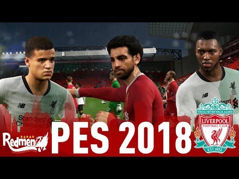 Liverpool Faces and Ratings Revealed! | PES 2018