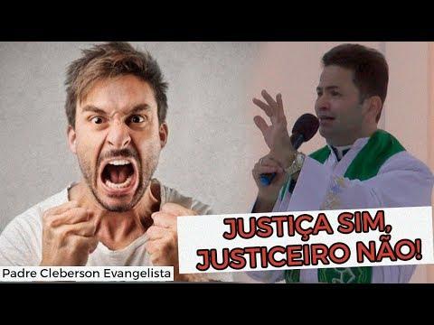 Justiça SIM, justiceiro NÃO!
