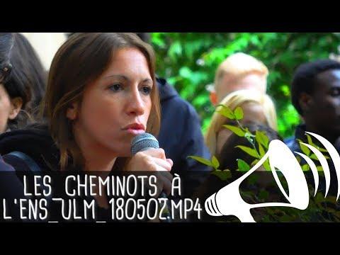 DEUX CHEMINOTS EN LUTTE DISCOURENT À L'ENS / Paris, rue d'Ulm - 2 mai 2018