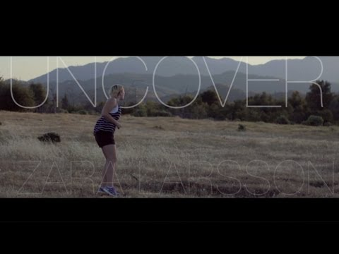 Uncover - Zara Larsson (Official Music Video)
