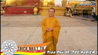 Cư Trần Phú 5: Thể nghiệm chất Phật (29/03/2010) - TT. Thích Nhật Từ