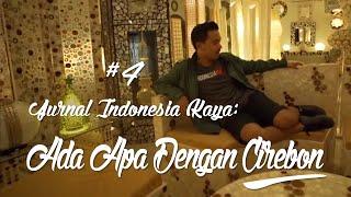 Cirebon Indonesia  city images : Jurnal Indonesia Kaya Episode 4 : Ada Apa Dengan Cirebon