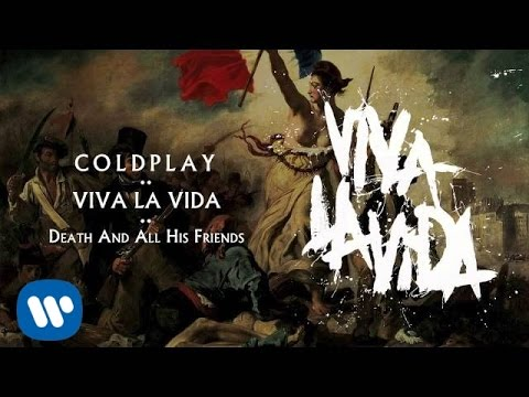 Coldplay - Death And All His Friends (Viva la Vida)