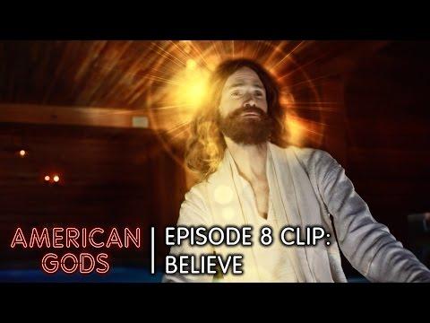 Believe | American Gods Episode 8 Come To Jesus