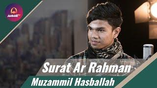 Download Lagu Muzammil Hasballah Terbaru - Surat Ar Rahman Mp3