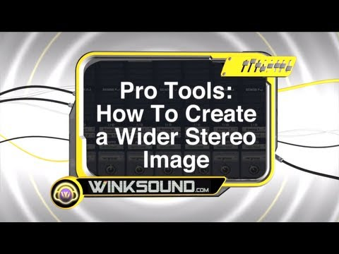 Pro Tools: How To Create a Wider Stereo Image | WinkSound