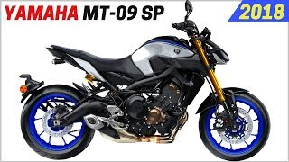 8. NEW 2018 Yamaha MT-09 SP - More Performance Over