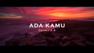 eShortPoem: Puisi Mini Multimedia Denny J.A: ADA KAMU