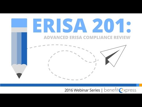 ERISA 201: Advanced ERISA Compliance Review