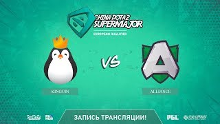 Kinguin vs Alliance, China Super Major EU Qual, game 1 [Mila]