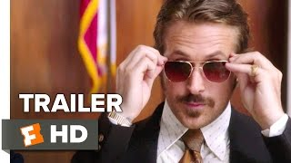 The Nice Guys Official Trailer  3  2016    Ryan Gosling  Russell Crowe Movie Hd