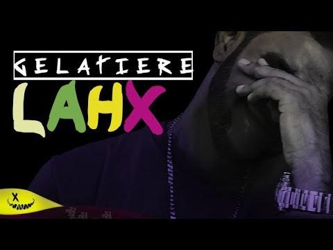 Lahx - Gelatiere