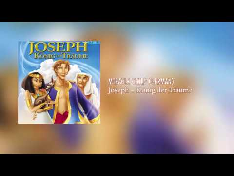 Joseph: King Of Dreams - Miracle Child (German)
