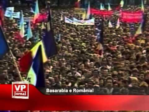 Basarabia e România!