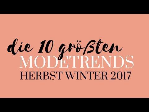 Herbst Trends 2017  |  Die 10 größten Modetrends für Herbst Winter 2017 | Modeblog Mode Trends