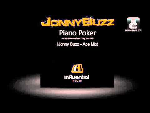Jonny Buzz - Piano Poker - King Dirty Dub /Ace Quads (DSK) HD HQ