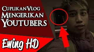 Video 5 Cuplikan Vlog Mengerikan dari Para Youtubers - Part 2 | #MalamJumat - Eps. 47 MP3, 3GP, MP4, WEBM, AVI, FLV Mei 2019
