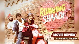 Running Shaadi Movie Review | Anupama Chopra