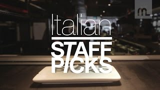 Staff Picks: Italian