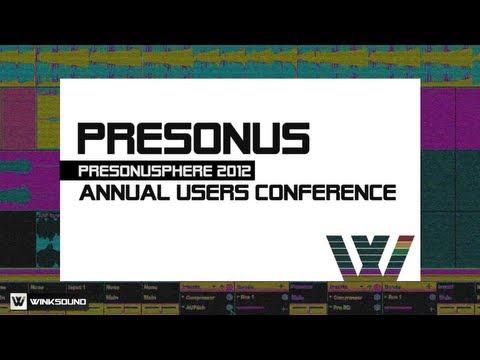 PreSonus Annual Users Conference | PreSonuSphere 2012 | WinkSound
