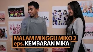 Video Malam Minggu Miko 2 - Kembaran Mika MP3, 3GP, MP4, WEBM, AVI, FLV Desember 2018