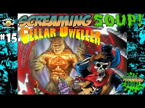 Cellar Dweller - Review By Screaming Soup! (Season 2 Ep. 15)