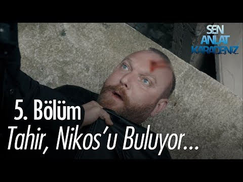 Tahir, Niko'yu buluyor - Sen Anlat Karadeniz 5. Bölüm