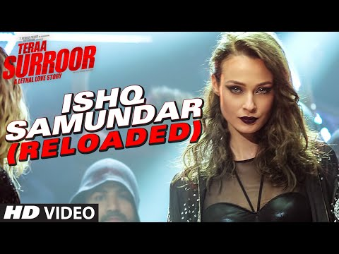 ISHQ SAMUNDAR (Reloaded) - Tera Surroor