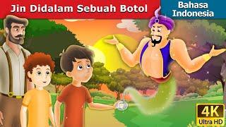 Download Video Jin Didalam Sebuah Botol | Dongeng anak | Kartun anak | Dongeng Bahasa Indonesia MP3 3GP MP4